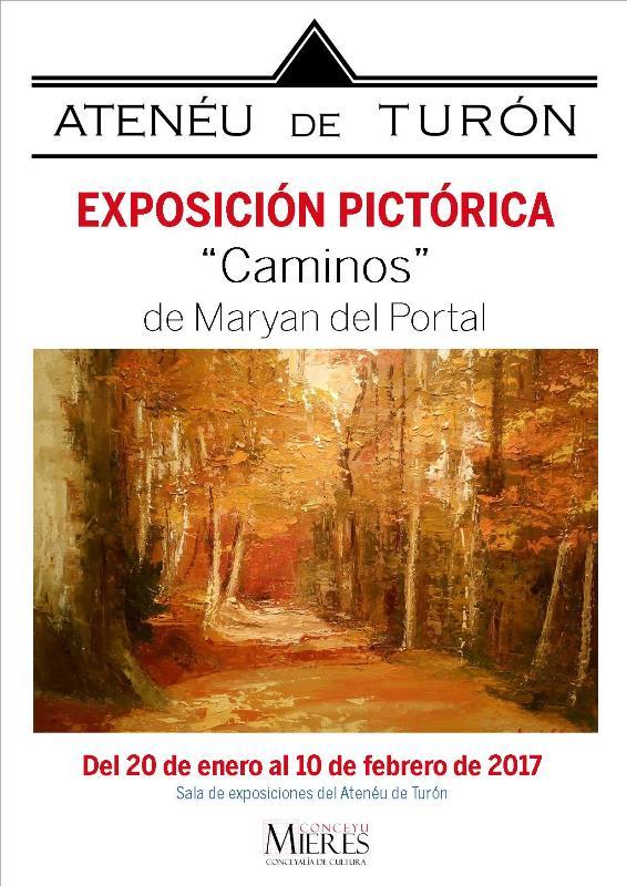 Exposicion Pictorica Caminos Maryan del Portal cartel web