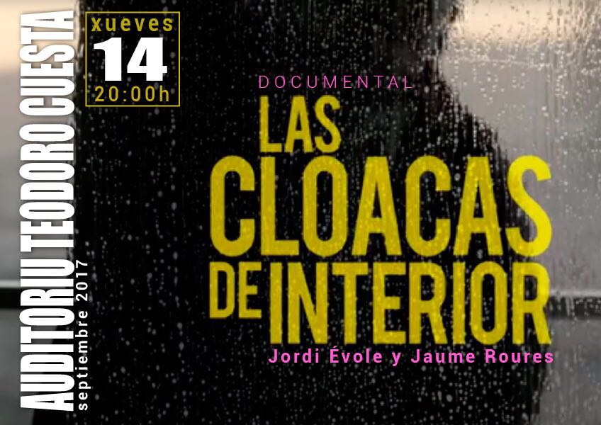 documental mieres las cloacas de interior