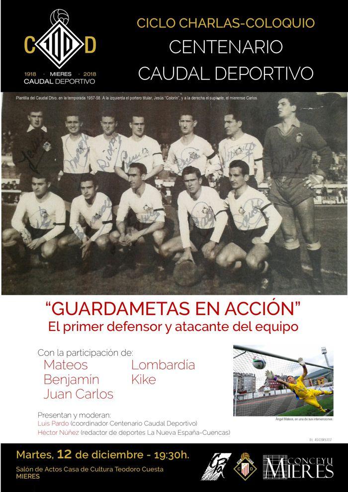 Cartel web Charla-Coloquio Centenario Caudal Dtvo GUARDAMETAS EN ACCION