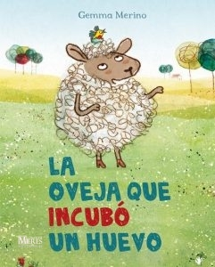 Tardes Con Leo La Oveja Que Incubo Un Huevo