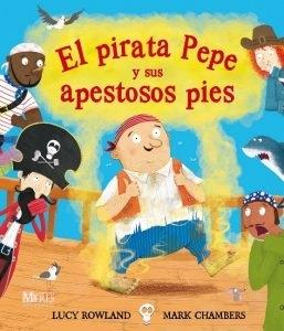 El Pirata Pepe Y Sus Apestosos Pies CUBIERTA.indd