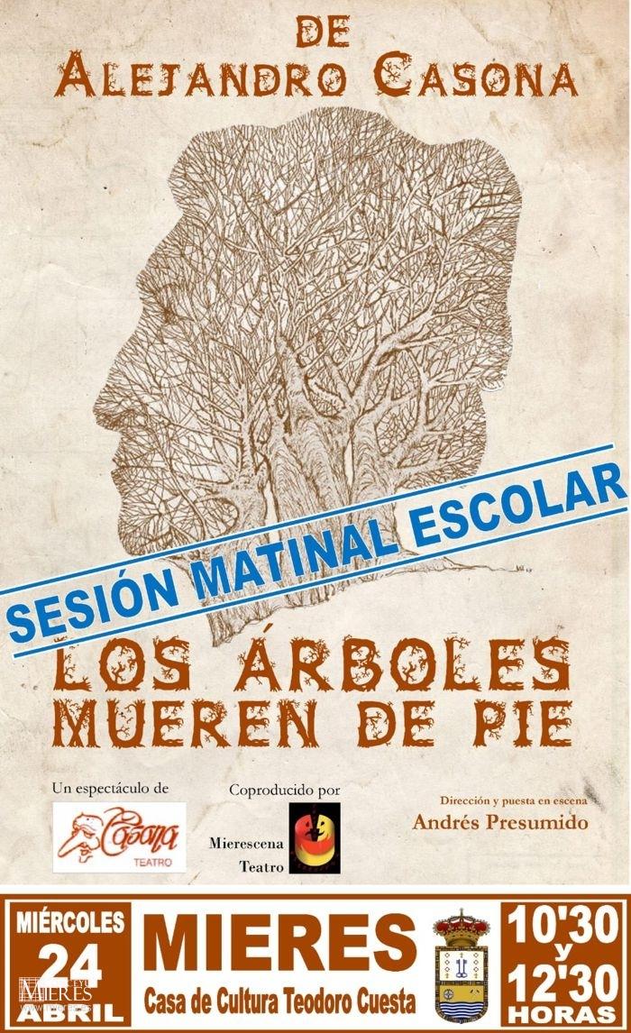 Cartel Web Teatro Arboles Mueren De Pie