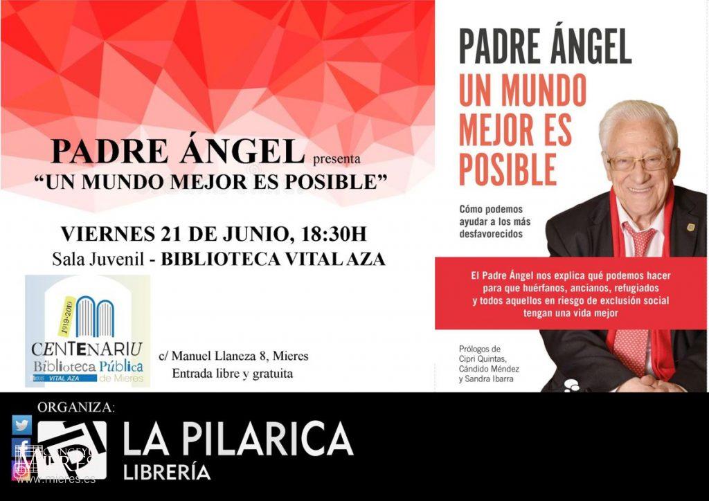 Cartel Web Presentacion Un Mundo Mejor Es Posible Padre Angel