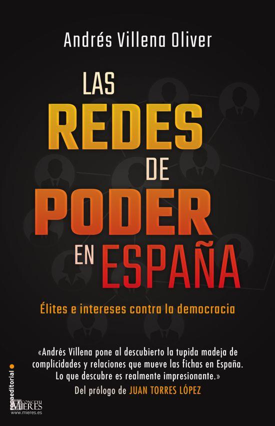 El Lanzallamas Redes De Poder En España