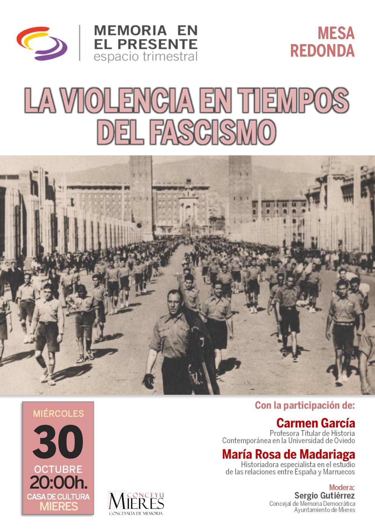 MEMORIA EN EL PRESENTE La Violencia En Tiempos Del Fascismo OCT19