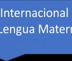 Dia Internacional Lengua Materna.jpg E1550704383392