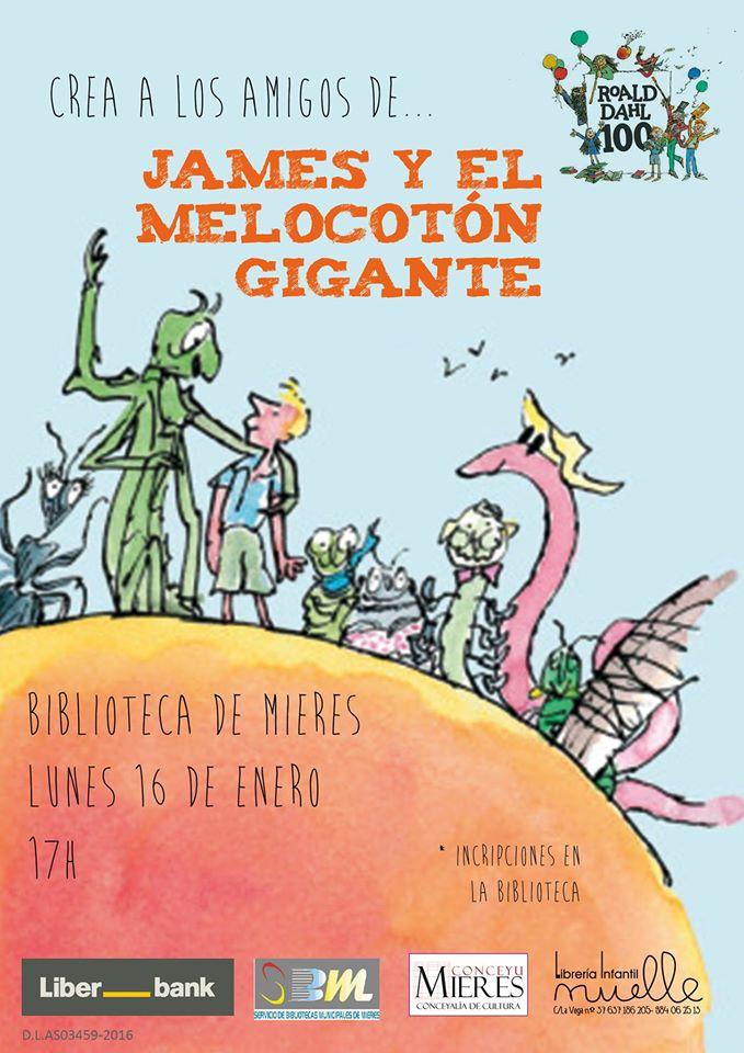 Cartel Crea los amigos de james y el melocoton gigante Mieres
