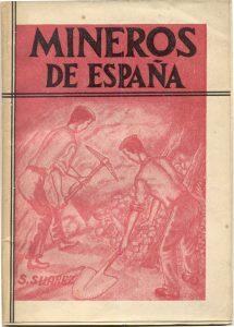 Sandalio Suárez - Mineros de España