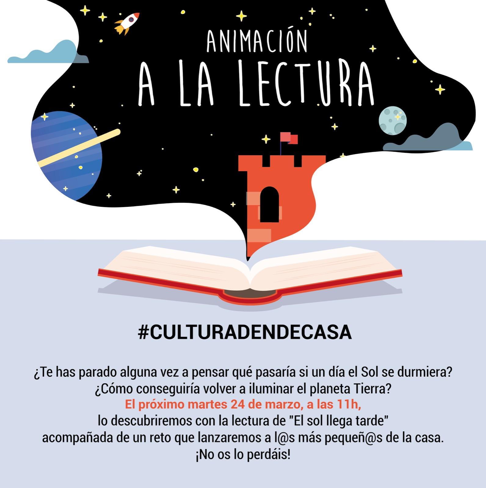 Animacion A La Lectura Culturadendecasa El Sol Llega Tarde