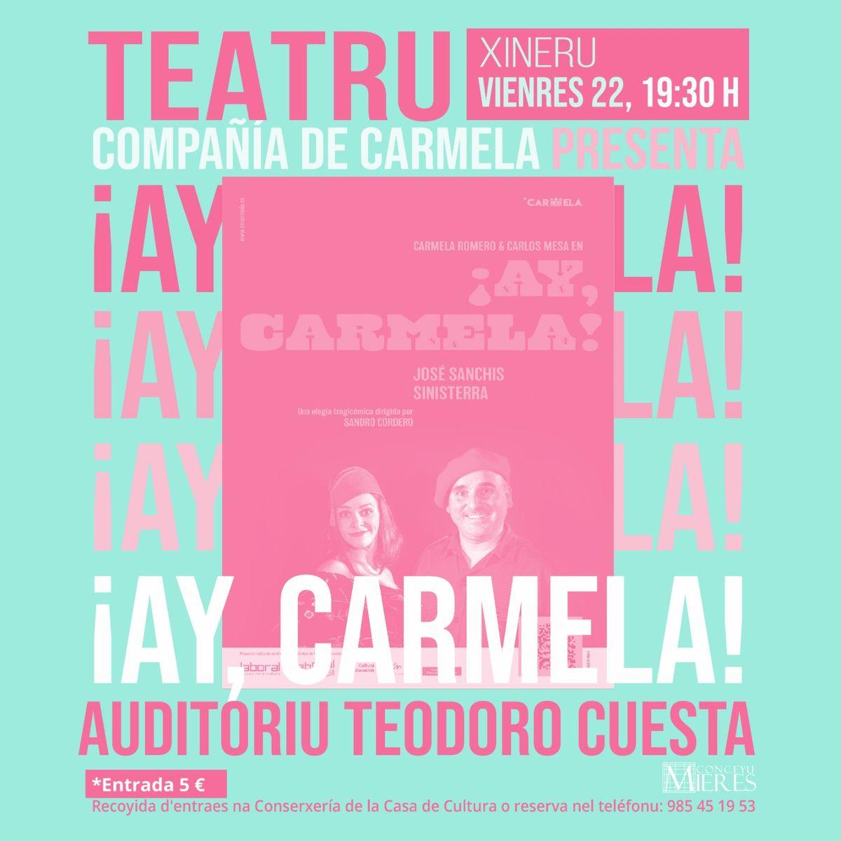 Ay Carmela Teatro Cartel Mieres 1200