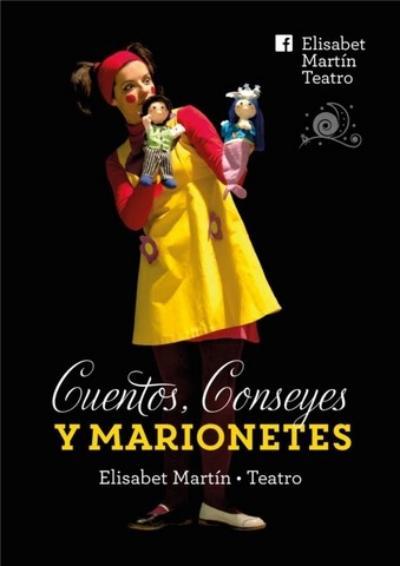 Cuentos Conseyes Marionetes Elisabet Martin Teatro Turon