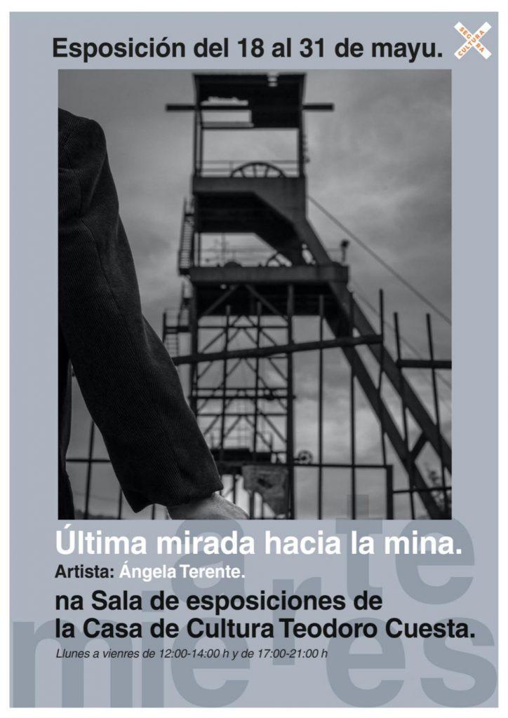 Ultima Mirada Mina Expo Mieres