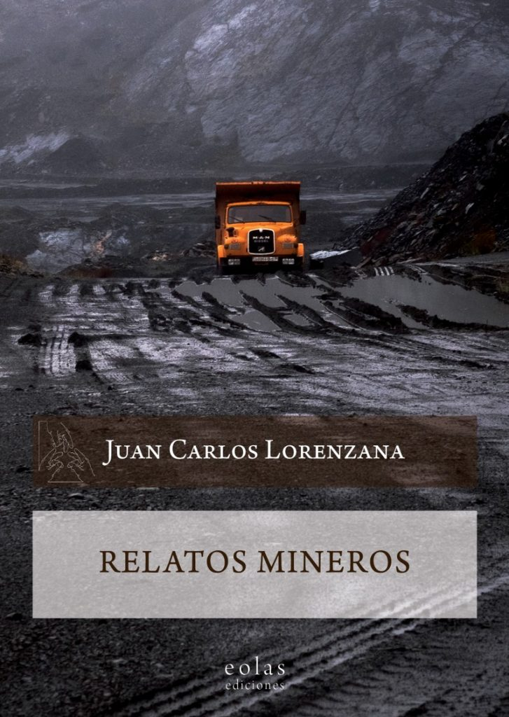 Relatos Mineros Juan Carlos Lorenzana