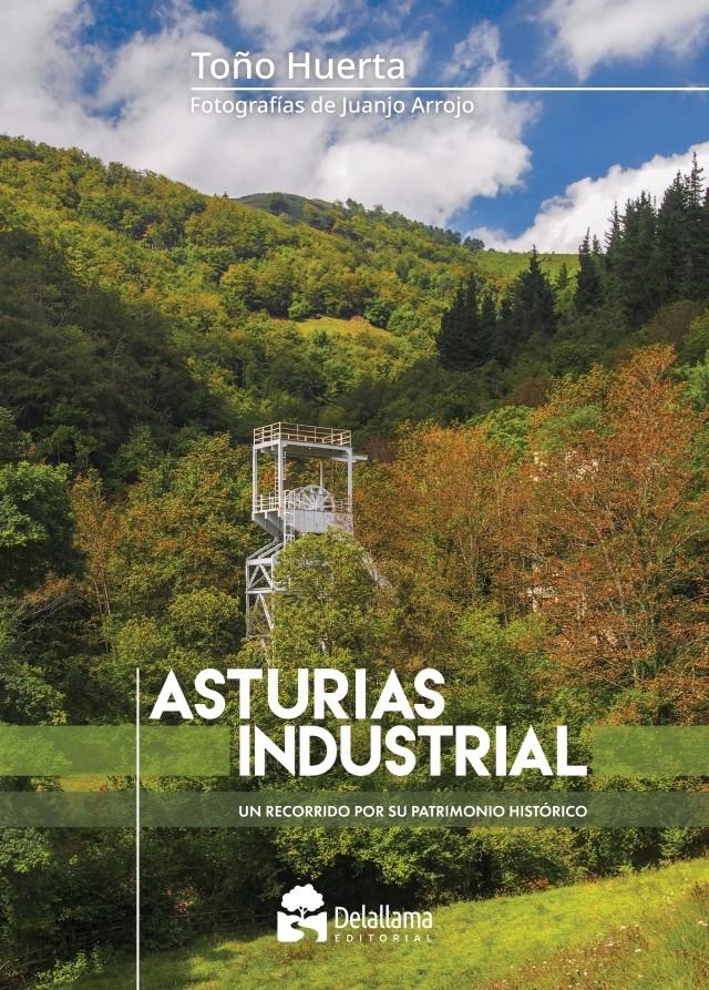 Portada Asturias Industrial Toño Huerta